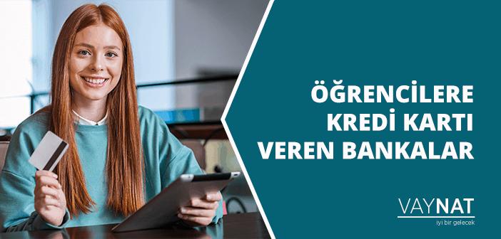 Öğrencilere Kredi Kartı Veren Bankalar ve Kart Özellikleri