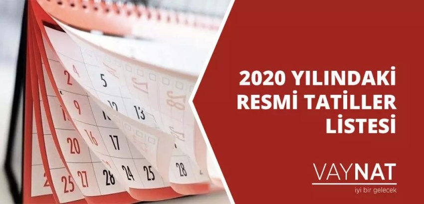 2020 Yılındaki Resmi Tatiller Listesi