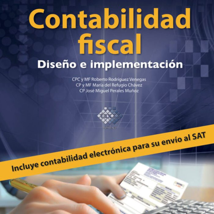 Contabilidad fiscal: Diseño e Implementación