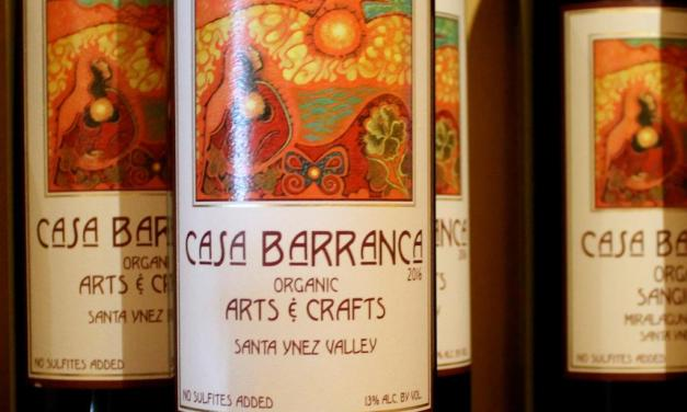 The Art and Craft of Casa Barranca Winery