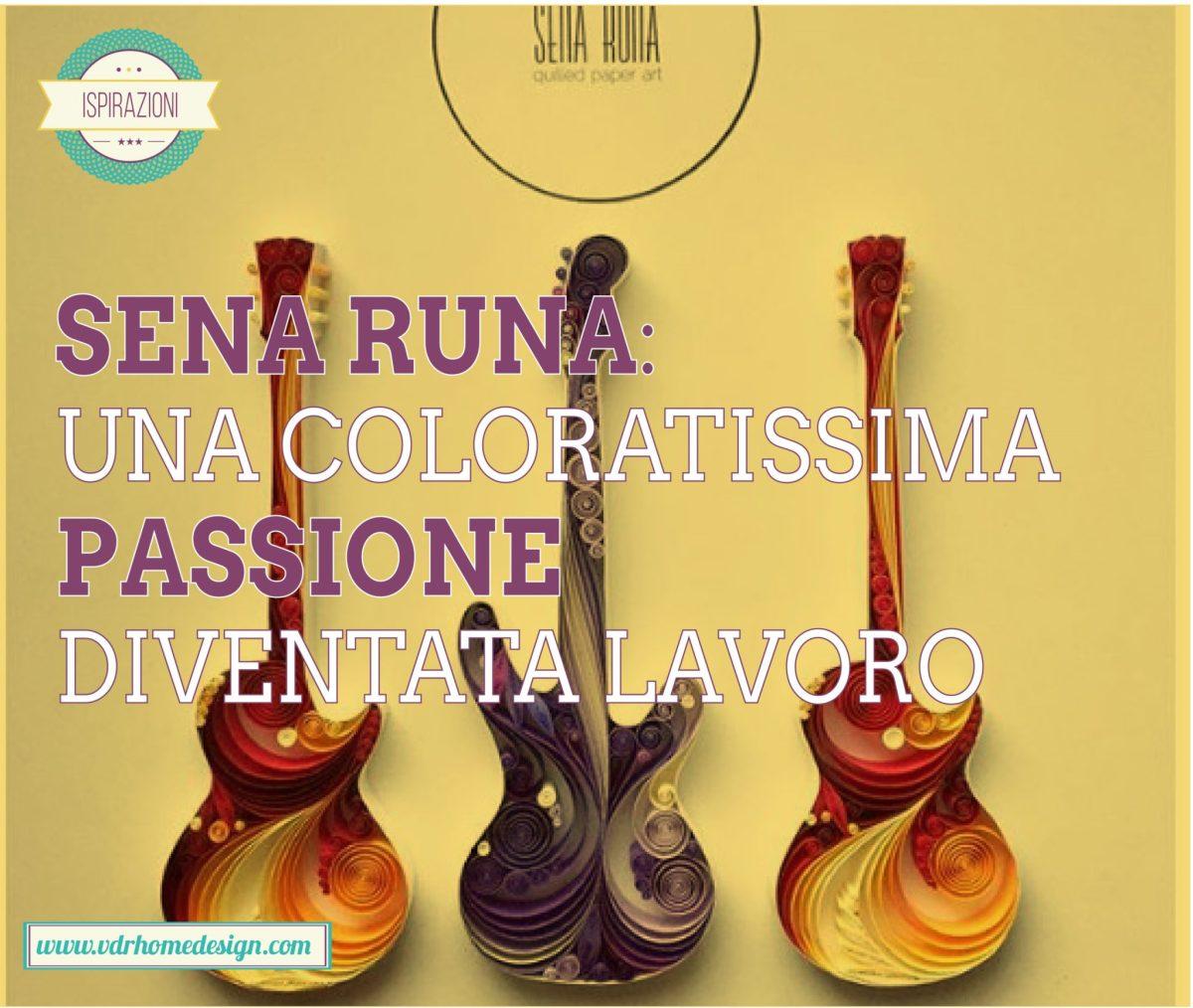 Sena Runa: una coloratissima passione diventata lavoro