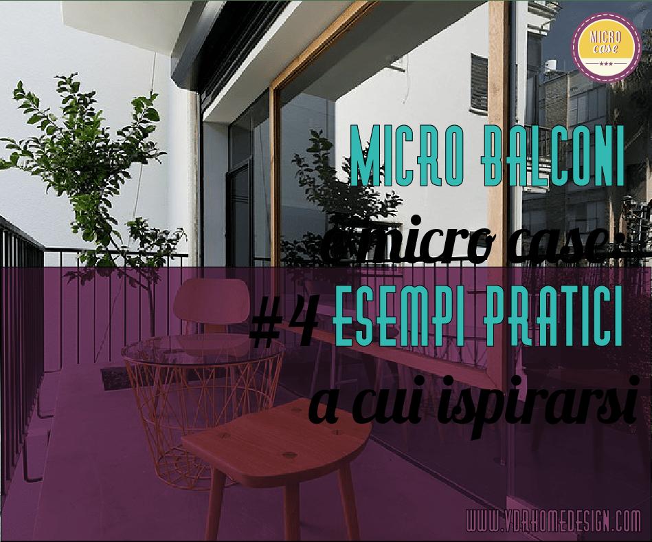 Micro balconi e micro case: #4 esempi pratici a cui ispirarsi