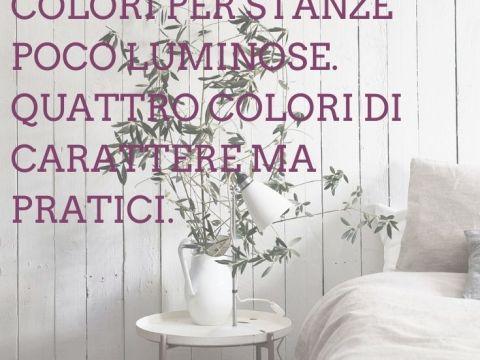 Colori per stanze poco luminose
