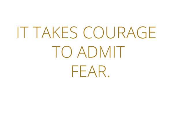 MOED: It takes curage to admit fear