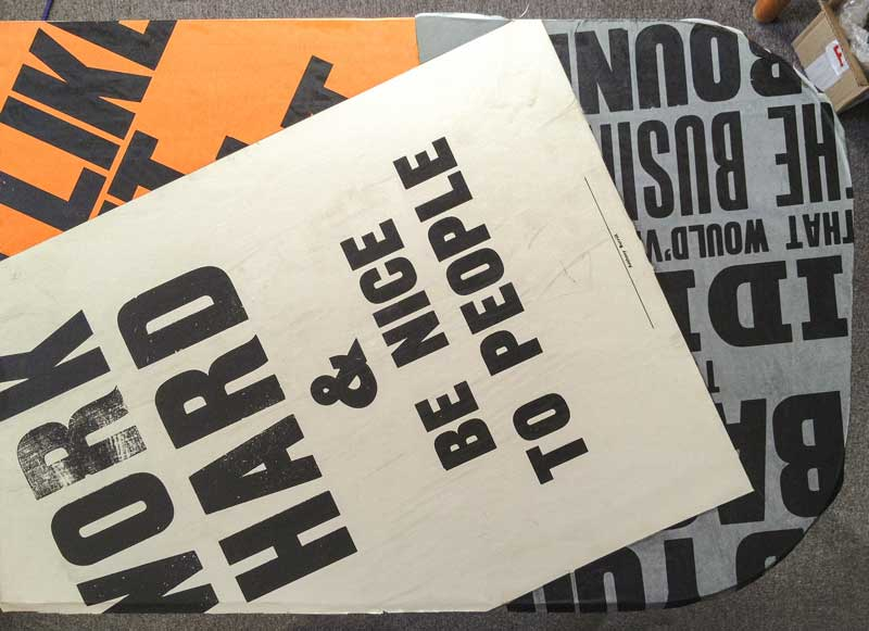 final selection of Anthony Burrill's letterpress posters ready for table transformation…