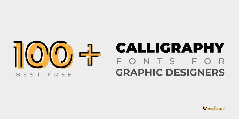 100+ Best Free Calligraphy Fonts for Graphic Designers