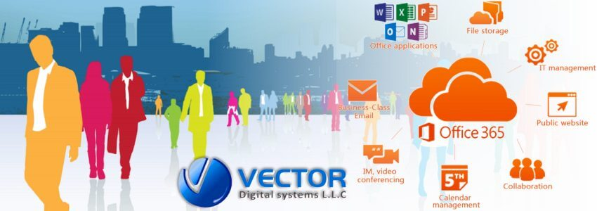 Office 365 Dubai | Vector Digital Systems Dubai, UAE