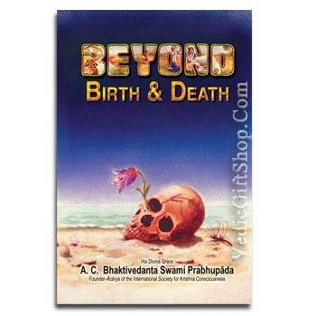 Beyond Birth and Death