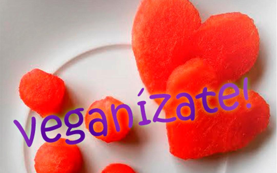 Vive una Vida Sana y Sin Sufrimiento Animal, Veganízate!!