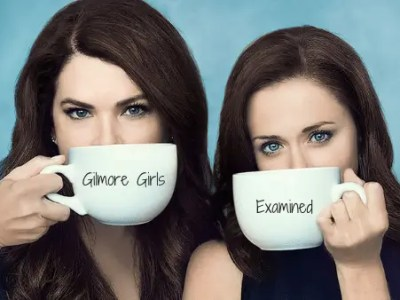 Gilmore Girls Examined