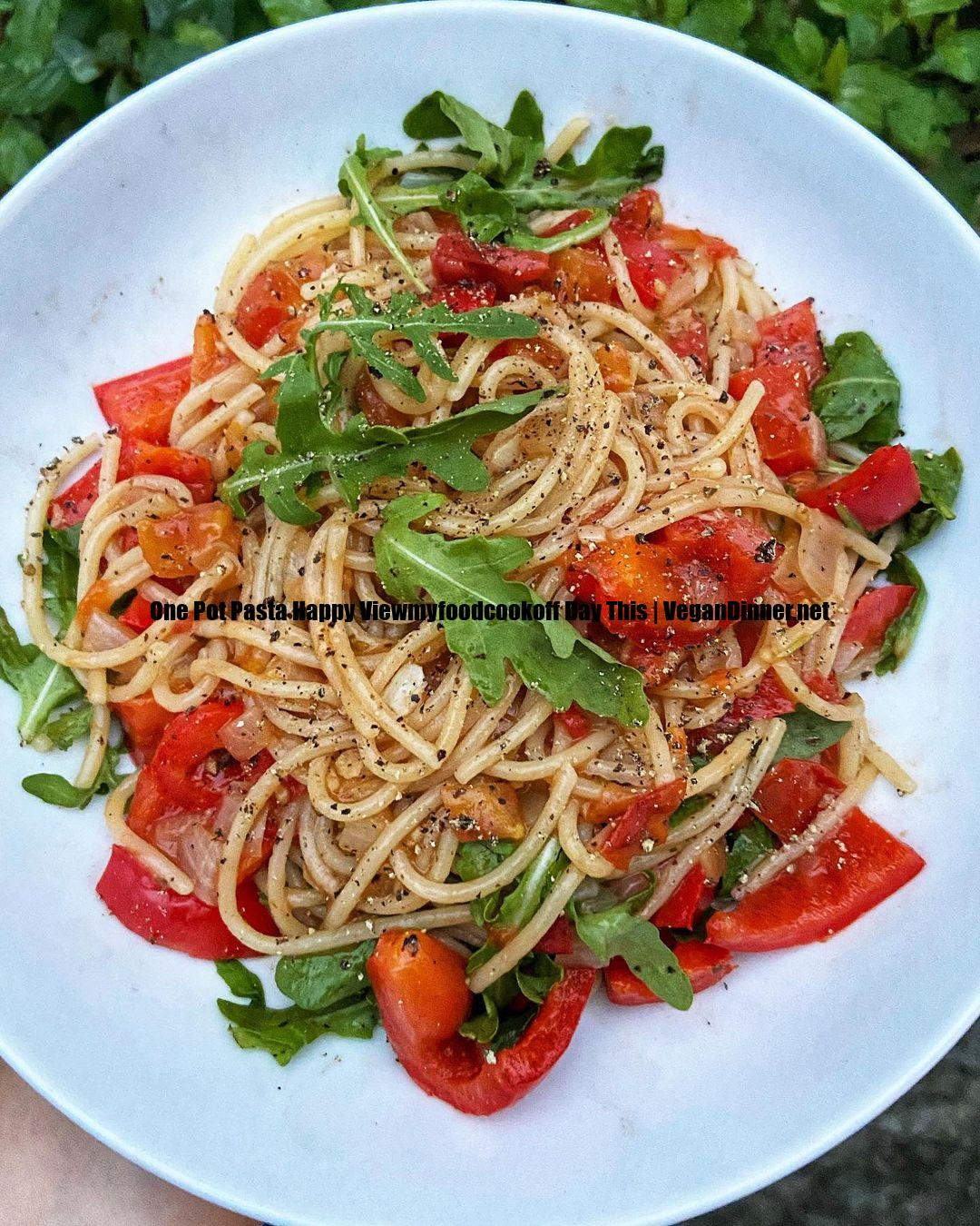 one pot pasta happy viewmyfoodcookoff day this display image eebcfa