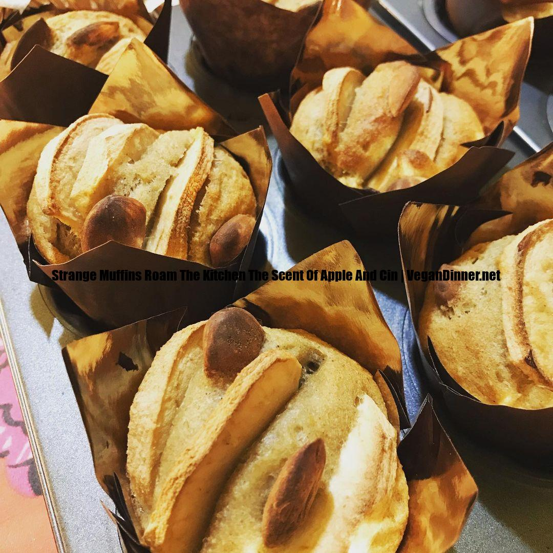 strange muffins roam the kitchen the scent of apple and cin display image ebfcd