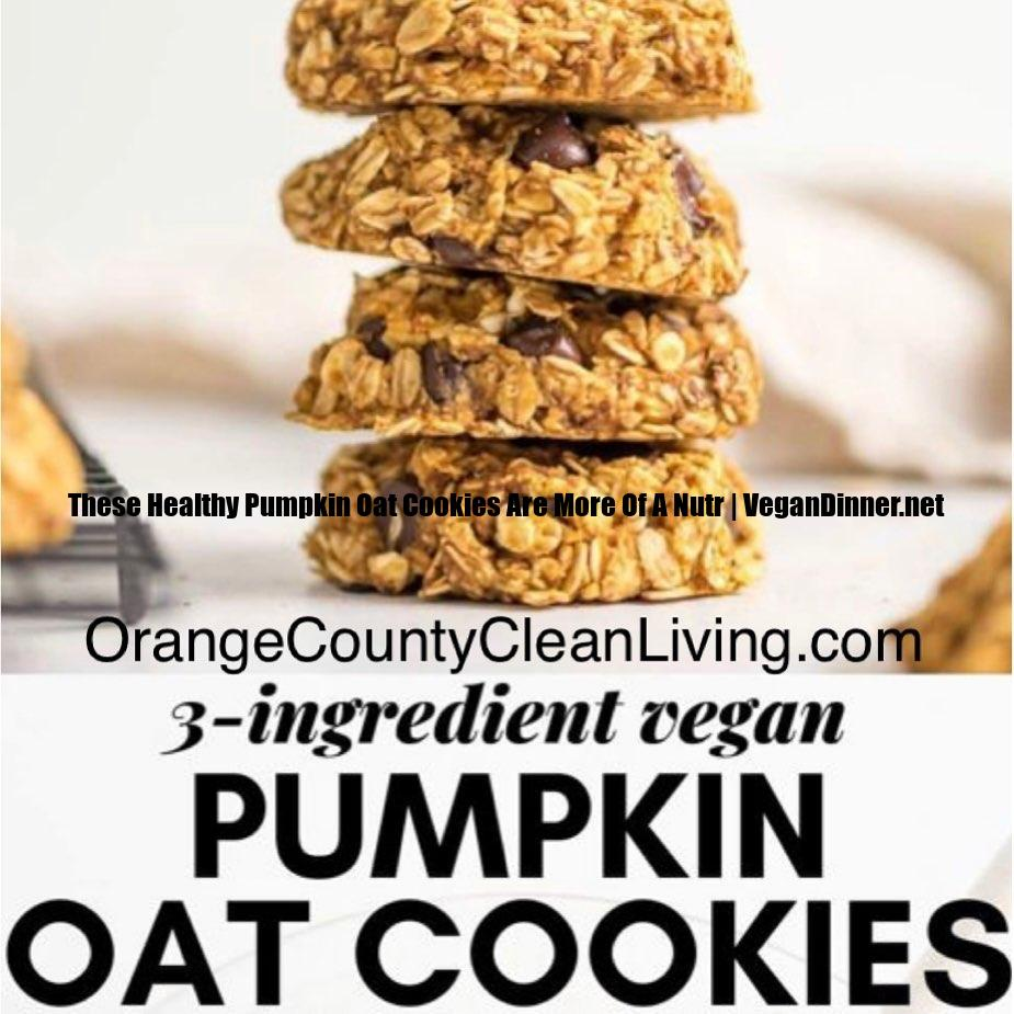 these healthy pumpkin oat cookies are more of a nutr display image afdf