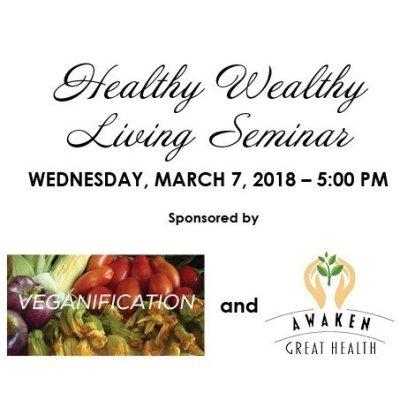 Healthy Wealthy Living Seminar