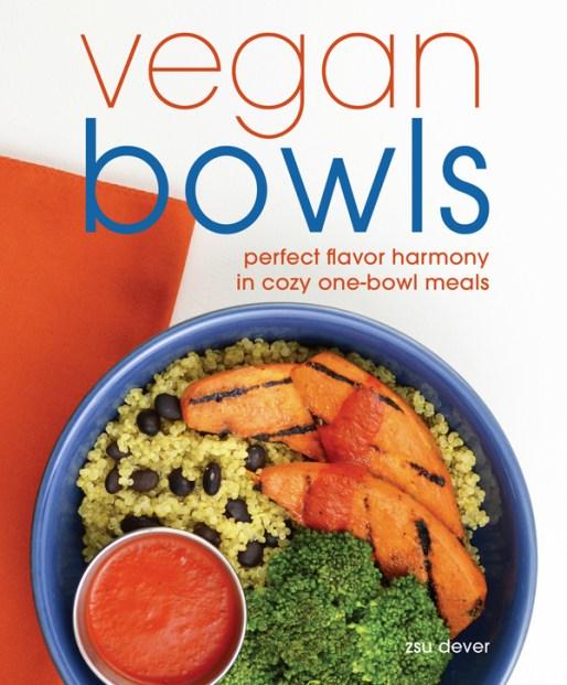 Vegan Bowls Zsu's Vegan Pantry_Vegan Bowls