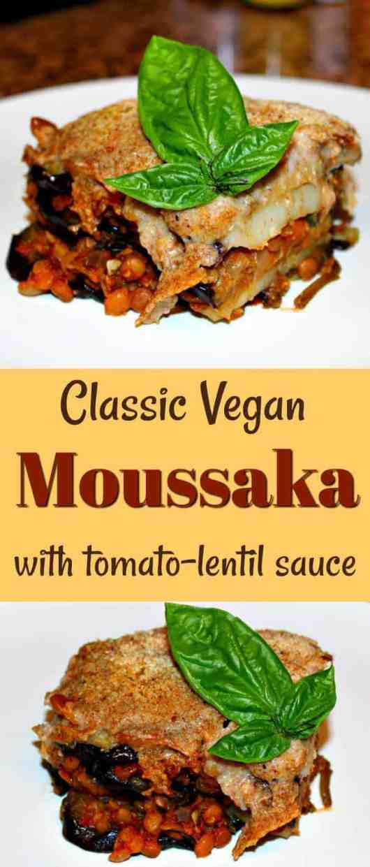Classic Vegan Moussaka Recipe with tomato-lentil filling and bechamel sauce