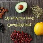 10 Healthy Plant-Based Food Combinations to Maximize the Benefits of Your Plant-Based Vegan Diet