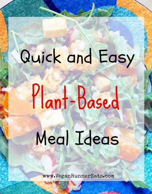quick-and-easy-plant-based-meal-ideas