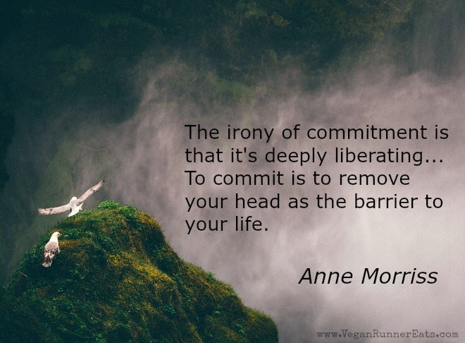 The irony of commitment is that it's deeply liberating