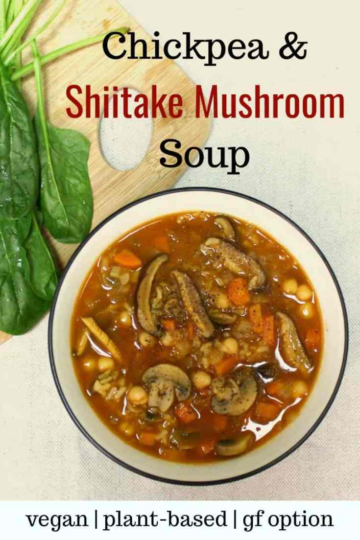 Healthy vegan shiitake mushroom soup recipe - a delicious and hearty shiitake mushroom soup with chickpeas, spinach and rice or barley. This soup can be prepared oil-free and gluten-free if using barley instead of rice, and tamari instead of soy sauce. | vegan soup recipes | shiitake mushroom soup | vegan mushroom soup | healthy soup recipes | plant-based soup recipes | vegan oil-free recipes #shiitakemushroomsoup #souprecipes #vegansouprecipes #vegansoups #veganrecipes #healthyrecipes #glutenfreerecipes