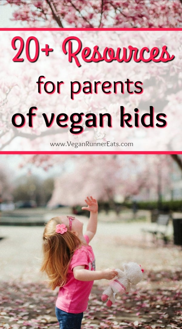 20+ resources for parents of vegan kids