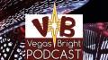 Vegas Bright Podcast