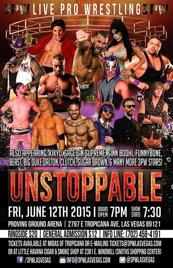 """3PW Live Pro Wrestling """"Unstoppable"""" returns to Proving Ground Arena on Friday, June 12, 2015"""