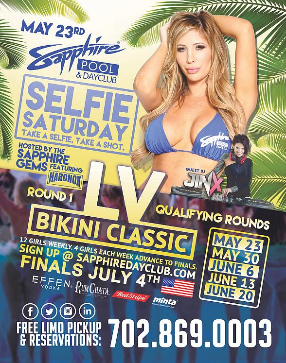 "Watch the ""Las Vegas Bikini Classic"" on Selfie Saturday at Sapphire Pool & Dayclub May 23"