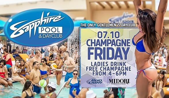 Party at Sapphire Pool & Dayclub on Champagne Friday July 10