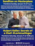 Hubert Keller Launches New Vegas PBS Cooking Show #LovinLasVegas January 11, 2020