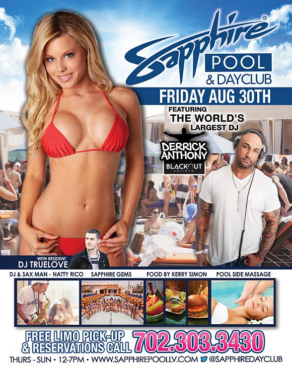 """The World's Largest DJ"" Derrick Anthony Spins at Sapphire Pool & Dayclub Friday, August 30"