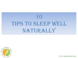 10 Tips to sleep well naturally
