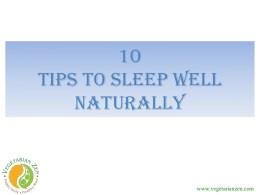 10 Tips to sleep well naturally