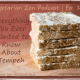 Vegetarian Zen podcast episode 121 - tempeh https://www.vegetarianzen.com