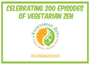 vegetarian zen podcast episode 200