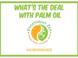 vegetarian zen podcast episode 251 - what's the deal with palm oil