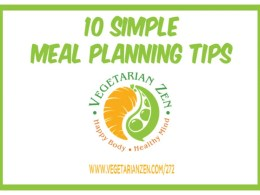 Vegetarian Zen podcast episode 272 - 10 Simple Meal Planning Tips