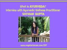 vegetarian zen podcast episode 287 - what is Ayurveda