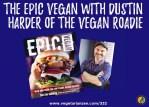 epic vegan book and author dustin harder