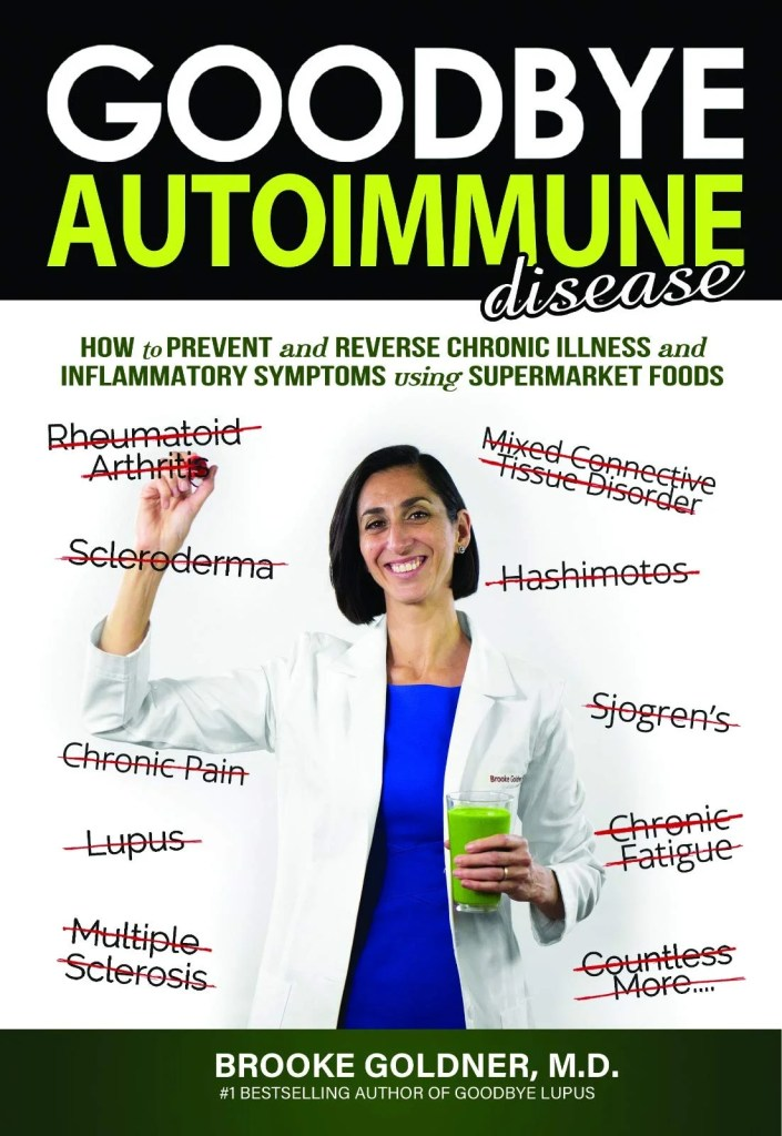 Goodbye Autoimmune Disease