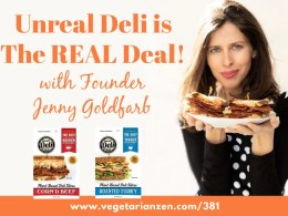 vegetarian zen episode 381 unreal deli