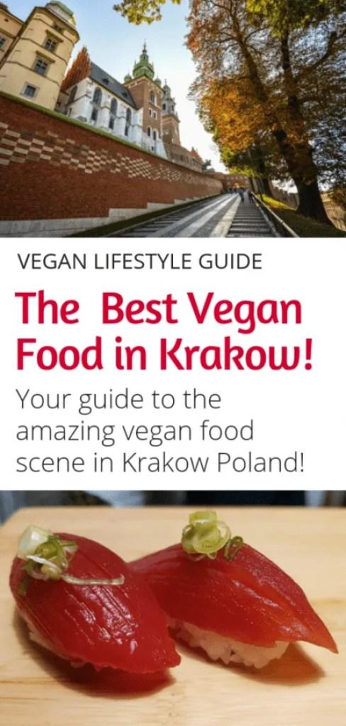Looking for the best vegan retaurants in Krakow? This guide is for you! All the best vegan food in Krakow in one place! Vegan sushi, vegan pierogi, vegan burgers, and much more! #vegan #vegantravel #krakow #poland #europe