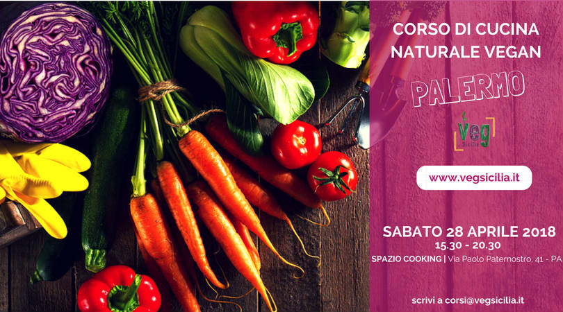 Corso Di Cucina Naturale Vegana a Palermo  Veg Sicilia