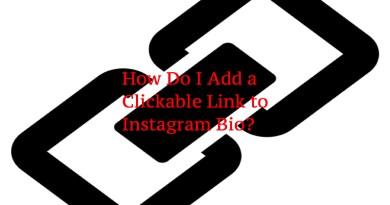 How Do I Add a Clickable Link to Instagram Bio?