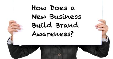 How Does a New Business Build Brand Awareness?