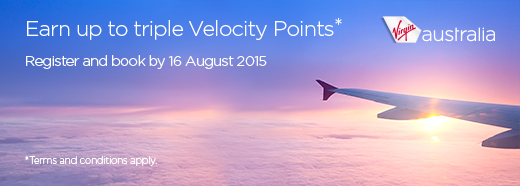 Earn up to triple Velocity Points. Register and book by 16 August 2015. Terms and conditions apply.