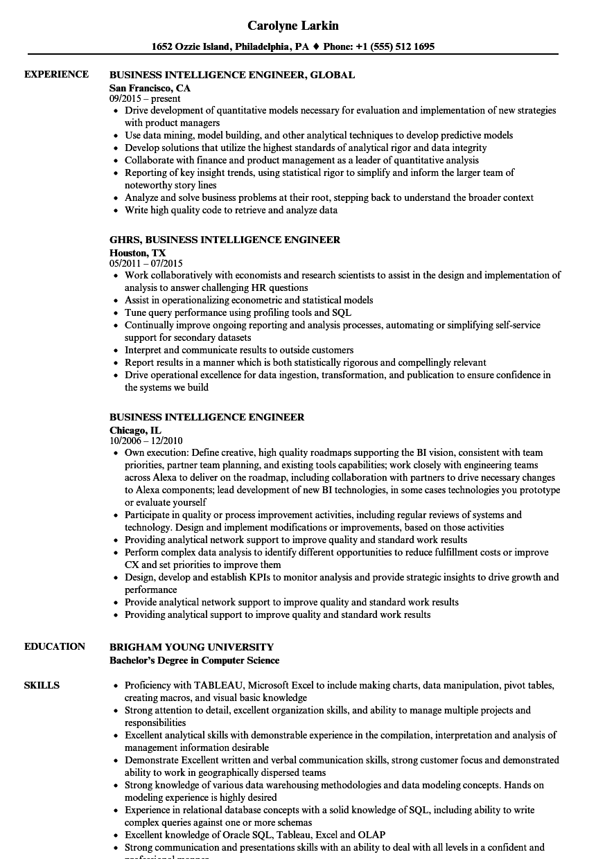 Either way, the opening section of your resume will benefit a lot if you put numbers that demonstrate your impact. Business Intelligence Engineer Resume Samples Velvet Jobs