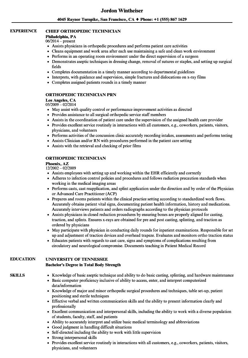 Orthopedic Technician Resume Samples Velvet Jobs
