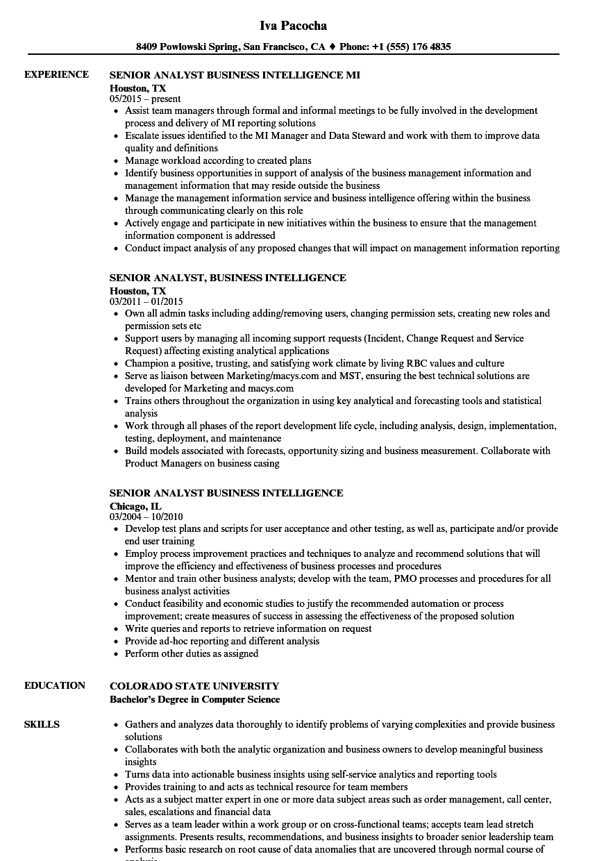 The skills section on your resume should serve as a showcase of your most relevant skills and accomplishments. Senior Analyst Business Intelligence Resume Samples Velvet Jobs
