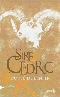 Du feu de l'enfer - Sire Cédric (couverture)